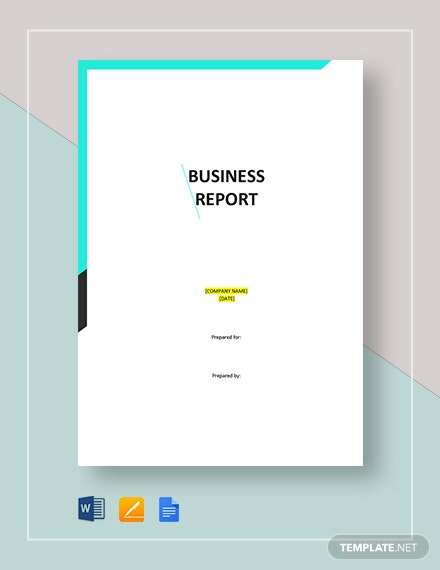 11+ Business Report Templates - Google Docs, Apple Pages, MS Word  Pertaining To Microsoft Word Templates Reports Pertaining To Microsoft Word Templates Reports