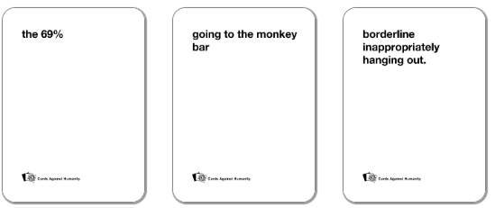 Cards Against Humanity Card Generation (Slightly NSFW)  by  Pertaining To Cards Against Humanity Template Intended For Cards Against Humanity Template
