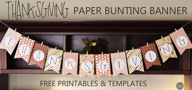 DIY Thanksgiving Decoration & Kids Craft - Free Printables  LCE With Regard To Homemade Banner Template For Homemade Banner Template
