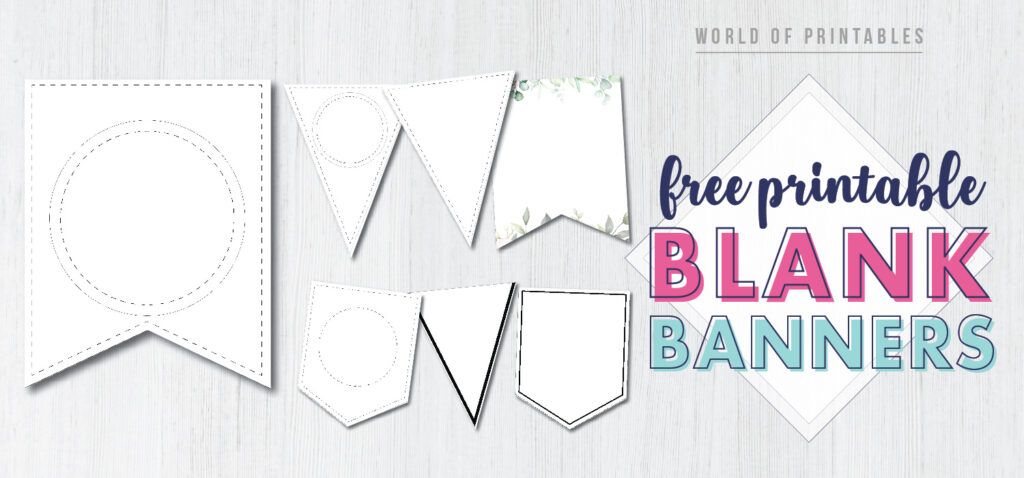 Free Printable Banner Templates (Blank Banners) - World of Printables With Free Printable Pennant Banner Template Regarding Free Printable Pennant Banner Template