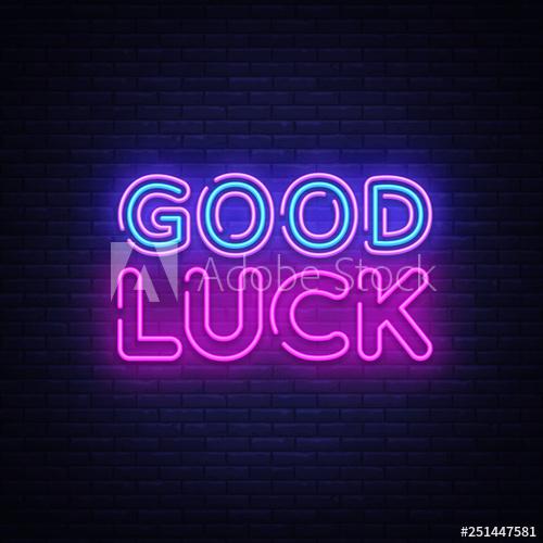 Good luck neon sign vector For Good Luck Banner Template