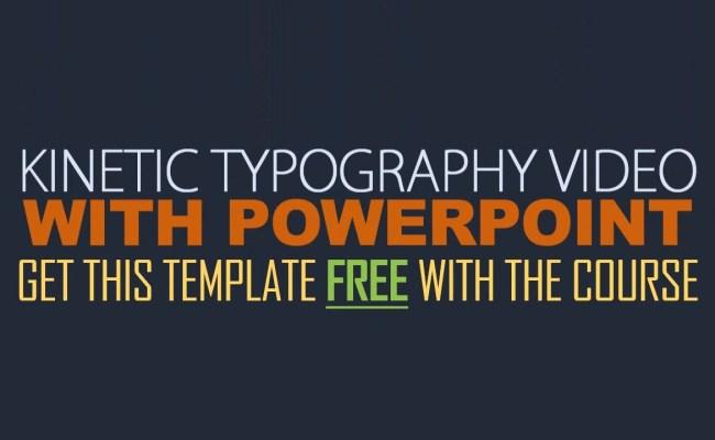 Kinetic Typography Powerpoint Tutorial – Otosection Regarding Powerpoint Kinetic Typography Template In Powerpoint Kinetic Typography Template