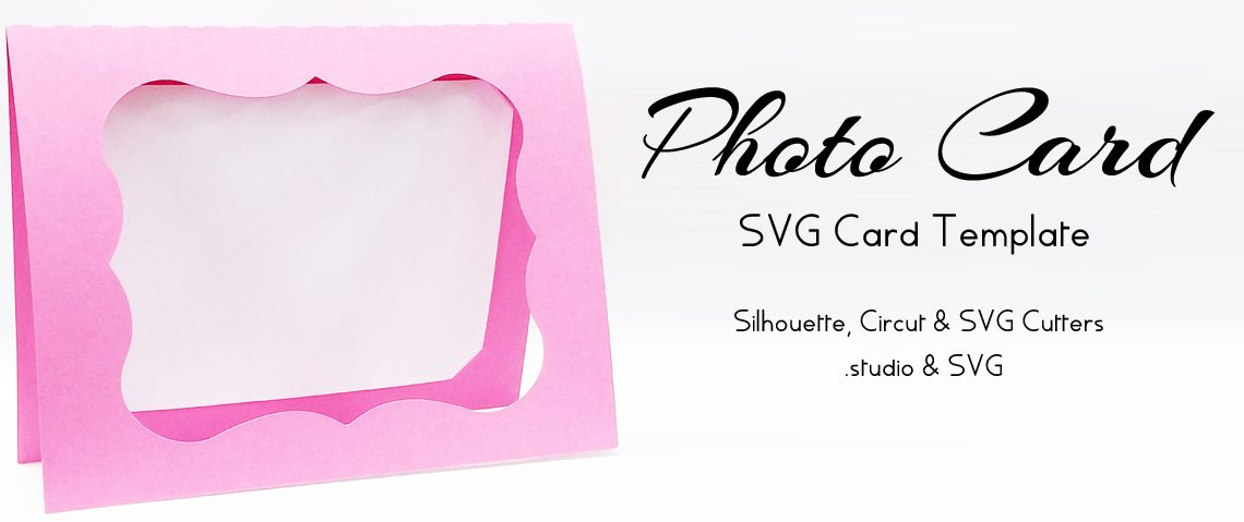Photo Card – Free SVG Card Template #SilhouetteCameo, #Circut  With Free Svg Card Templates Regarding Free Svg Card Templates