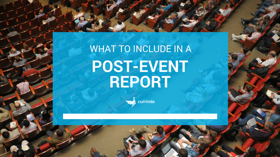 Template] What to Include in a Post-Event Report - Currinda Pertaining To Event Debrief Report Template